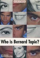 Кто такой Бернард Тапи? (2001)