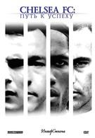 Chelsea FC: Путь к успеху (2007)
