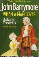 Когда мужчина любит (1927)