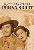 Дэви Крокетт. Индейский скаут (1950)