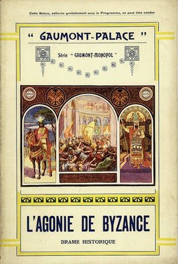 Постер фильма Агония Византии (1913)