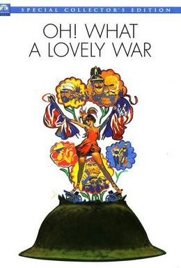 Постер фильма О, что за чудесная война (1969)
