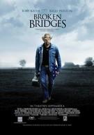 Разрушенные мосты (2006)