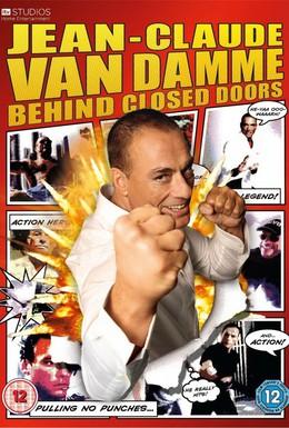 Постер фильма Жан-Клод Ван Дамм: За закрытыми дверями (2011)