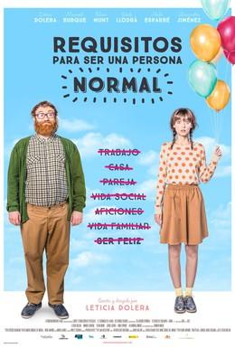 Постер фильма Требования, чтобы быть нормальным человеком (2015)