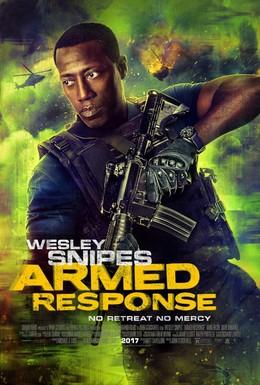 Постер фильма Вооружённый ответ (2017)