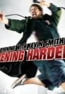 Вечер с Кевином Смитом 2: Вечер покрепче (2006)