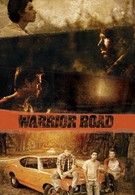Warrior Road (2016)