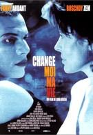 Измени мою жизнь (2001)