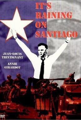 Постер фильма В Сантьяго идет дождь (1975)