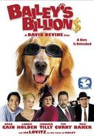 Миллиарды Бэйли (2005)