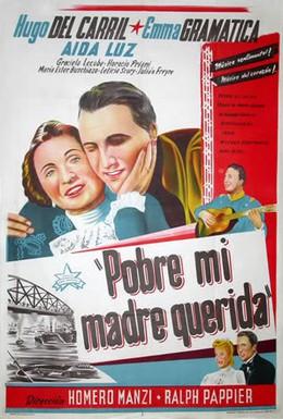 Постер фильма Моя бедная любимая мать (1948)
