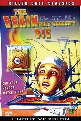 Постер фильма Мозг, который не мог умереть (1962)