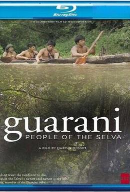 Постер фильма Гуарани, люди из сельвы (2006)