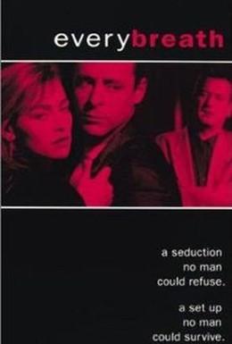 Постер фильма Каждый вздох (1994)