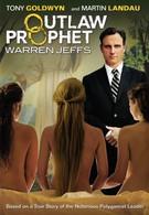 Пророк вне закона: Уоррен Джеффс (2014)