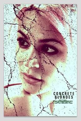 Постер фильма Настоящие блондинки (2013)