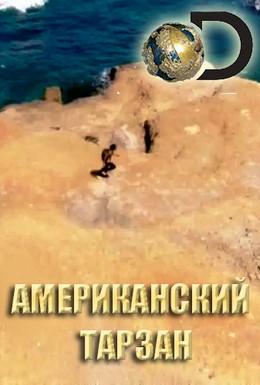Постер фильма Discovery. Американский Тарзан (2016)