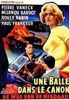 Пуля в стволе (1958)