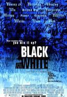 Черное и белое (1999)