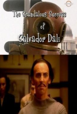 Постер фильма Скандальный успех Сальвадора Дали (2002)