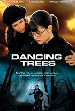Постер фильма Танцующие деревья (2009)