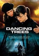 Танцующие деревья (2009)