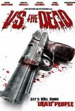 Постер фильма Против мёртвых (2009)