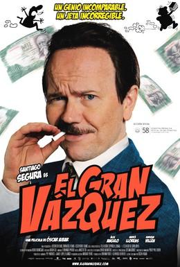 Постер фильма Великий Васкес (2010)