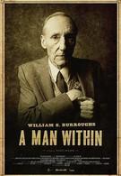 Уильям Берроуз: Человек внутри (2010)