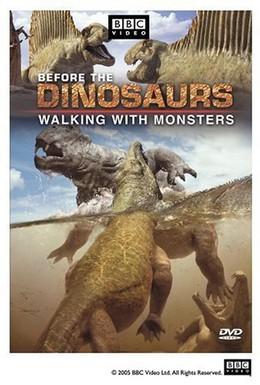 Постер фильма BBC: Прогулки с монстрами. Жизнь до динозавров (2005)