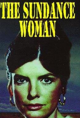Постер фильма Разыскивается: Женщина Санденса (1976)