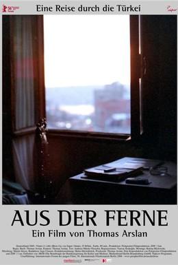Постер фильма Издалека (2006)