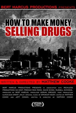 Постер фильма Как заработать деньги, продавая наркотики (2012)
