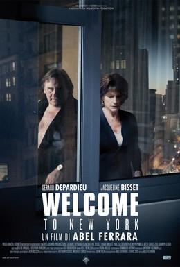 Постер фильма Добро пожаловать в Нью-Йорк (2014)