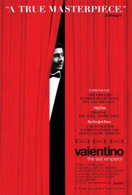 Постер фильма Валентино: Последний император (2008)