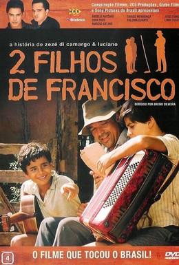 Постер фильма 2 сына Франсишко: История Зэзэ ди Камарго и Лусиано (2005)