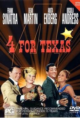 Постер фильма Четверо из Техаса (1963)