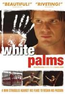 Белые ладони (2006)