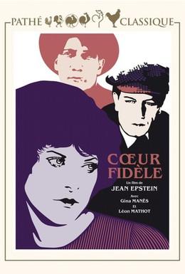 Постер фильма Верное сердце (1923)