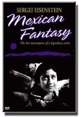Постер фильма Сергей Эйзенштейн: Мексиканская фантазия (1998)