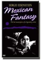 Сергей Эйзенштейн: Мексиканская фантазия (1998)