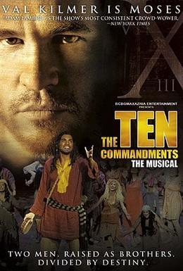 Постер фильма Десять заповедей: Мюзикл (2006)