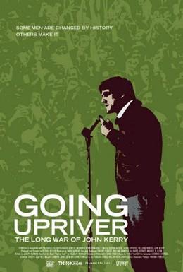Постер фильма Вверх по реке: Долгая война Джона Керри (2004)