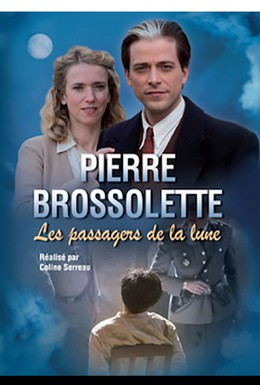 Постер фильма Пьер Броссолетт, или Пассажиры Луны (2015)