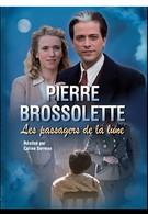 Пьер Броссолетт, или Пассажиры Луны (2015)
