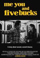 Я, ты и пять баксов (2015)