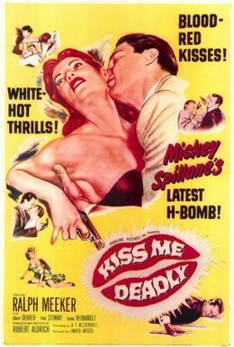 Постер фильма Целуй меня насмерть (1955)