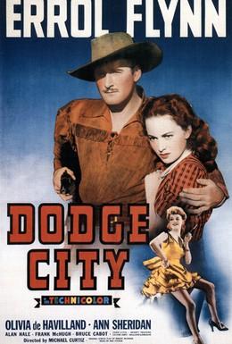 Постер фильма Додж-сити (1939)