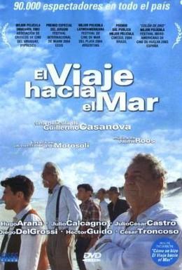 Постер фильма Путешествие к морю (2003)